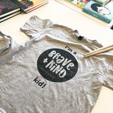 Brave and Kind Tee