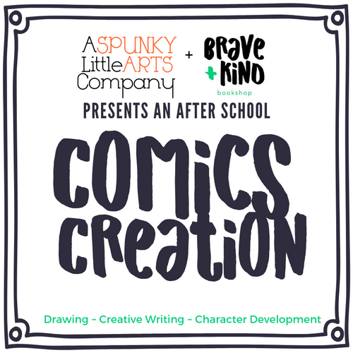 New Fall Class! COMICS CREATION | An Illustrations series with Spunky Little Arts | Grades 2-5