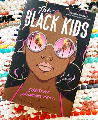 The Black Kids | Christina Hammonds Reed