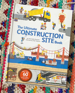 The Ultimate Construction Site Book | Anne Sophie Baumann