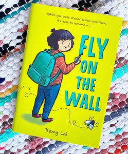 Fly on the Wall | Remy Lai