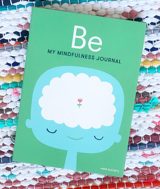 Be: My Mindfulness Journal + Pencil Set