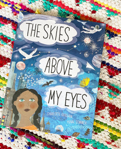 The Skies Above My Eyes | Guillain, Yuval Zommer