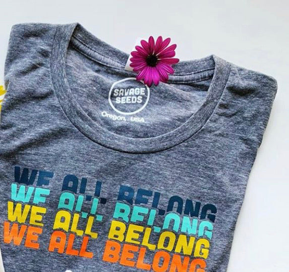 WE ALL BELONG Grownup Grey Organic Tee