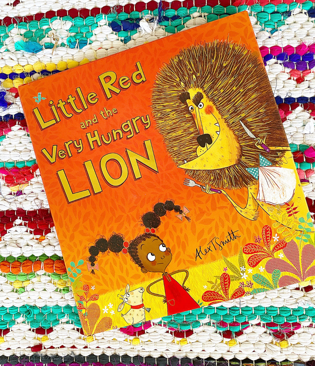 Little Red and the Very Hungry Lion  | Alex T. Smith