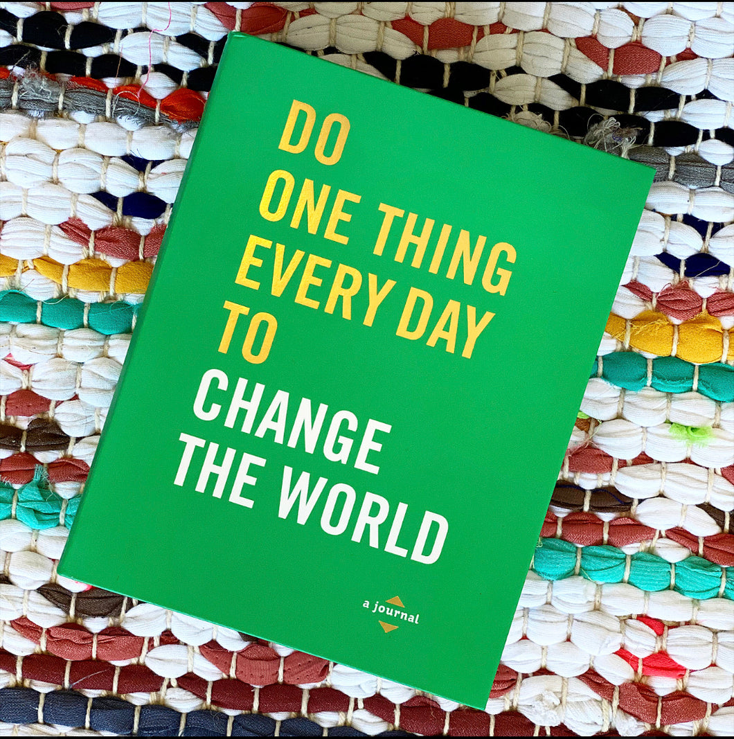 Do One Thing Every Day to Change the World