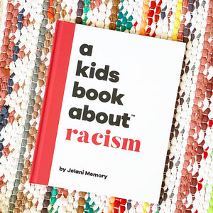 A Kids Book About Racism | Jelani Memory