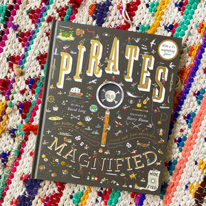 Pirates: Magnified | David Long
