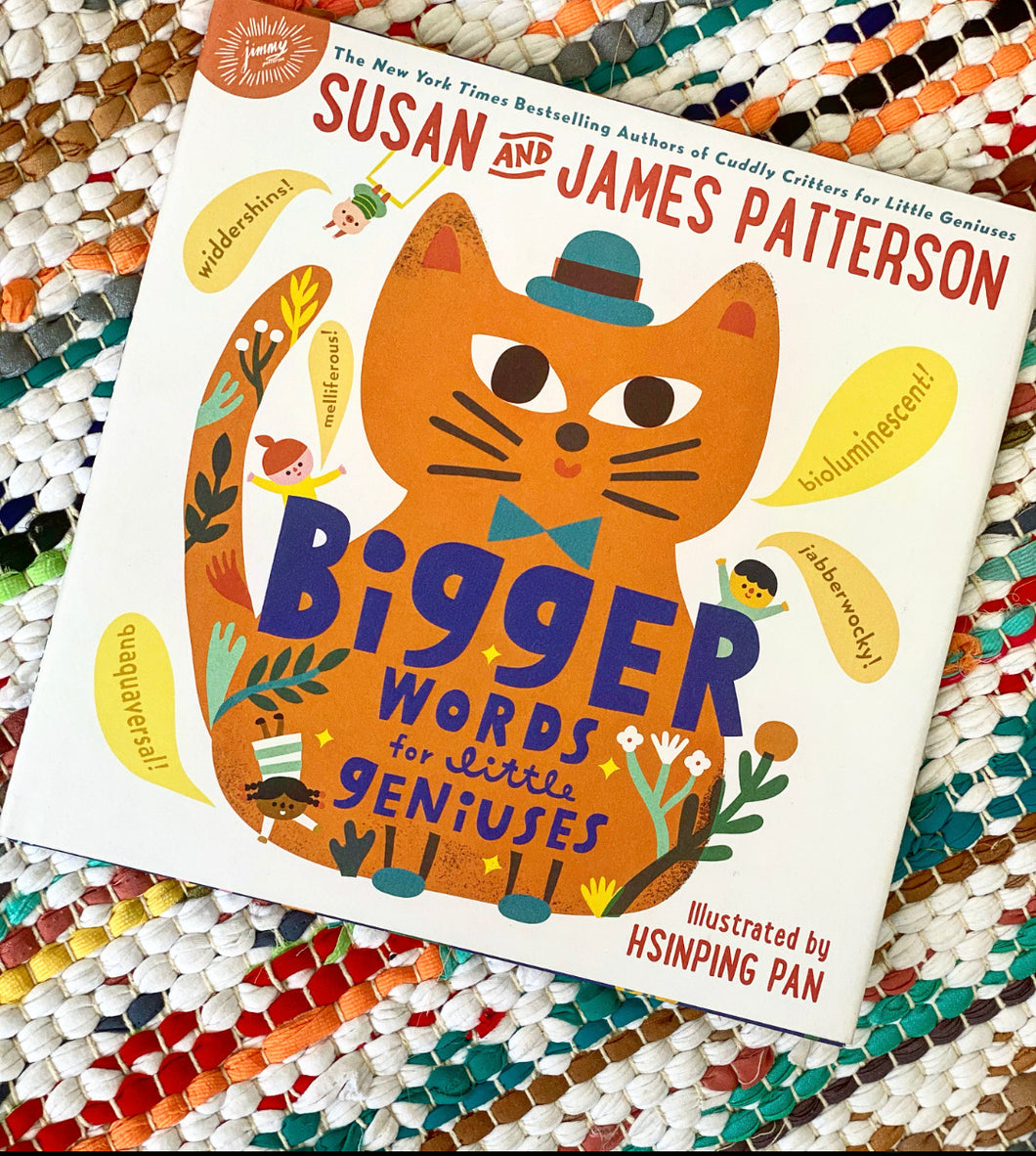Bigger Words for Little Geniuses | Susan and James Patterson