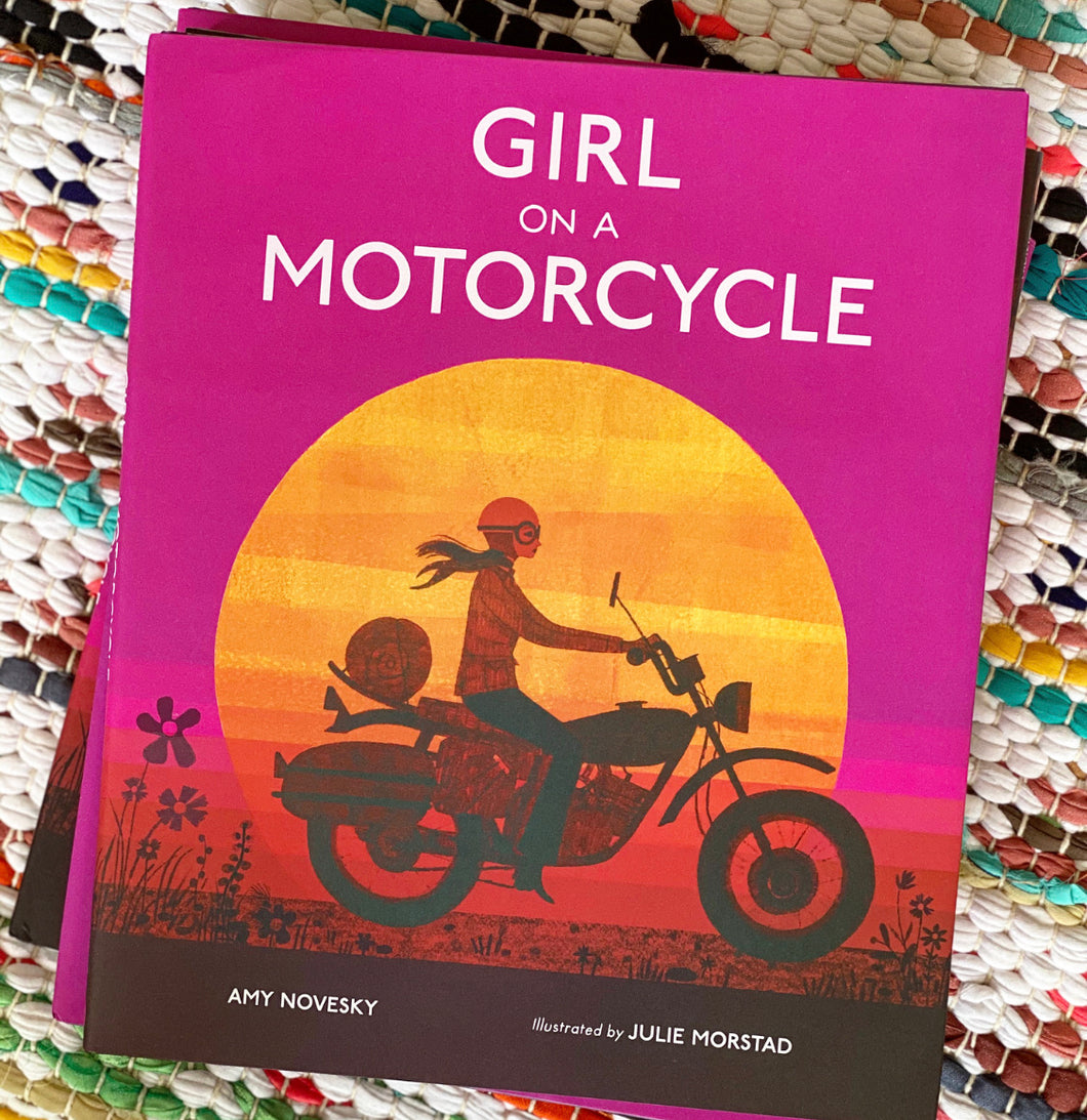 Girl on a Motorcycle | Amy Novesky