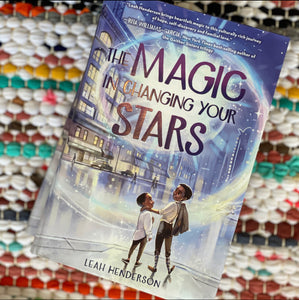 The Magic in Changing Your Stars | Leah Henderson