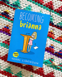 Becoming Brianna | Leibenson