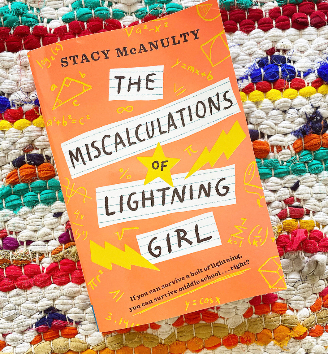 Miscalculations of Lighting Girl | Stacy McAnulty