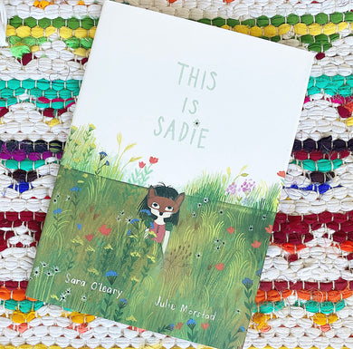 This Is Sadie (Board Book) | Sara O'Leary, Julie Morstad