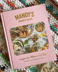 Mandy's Gourmet Salads: Recipes for Lettuce and Life | Wolfe + Erickson