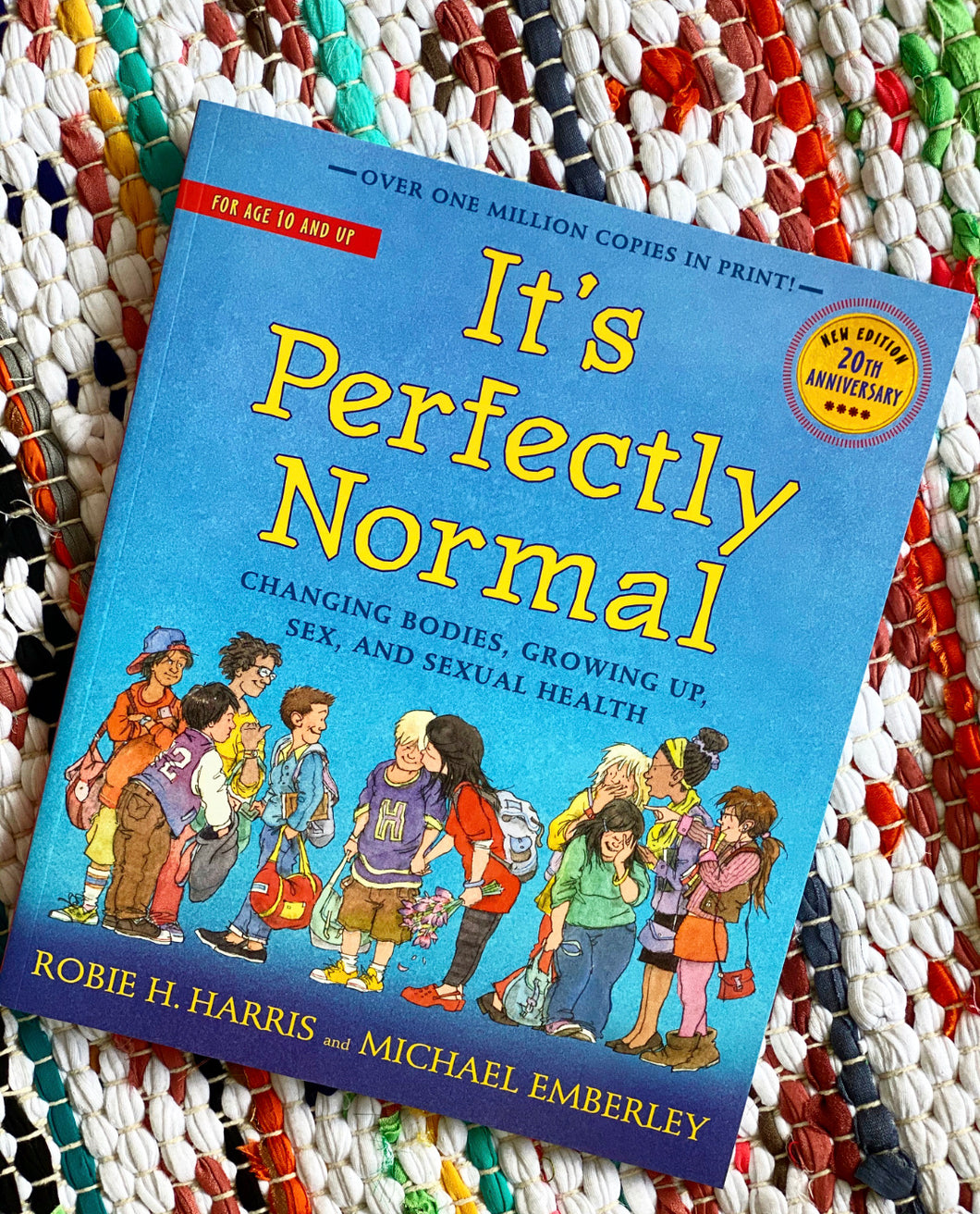 It's Perfectly Normal: Changing Bodies, Growing Up, Sex, and Sexual Health | Robie H. Harris