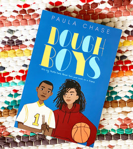 Dough Boys | Paula Chase