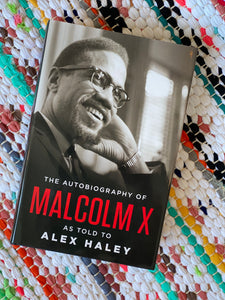 The Autobiography of Malcolm X | Alex Haley and Malcolm X