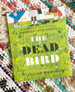 The Dead Bird Margaret | Wise Brown