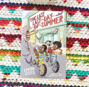 The Last Day of Summer | Lamar Giles
