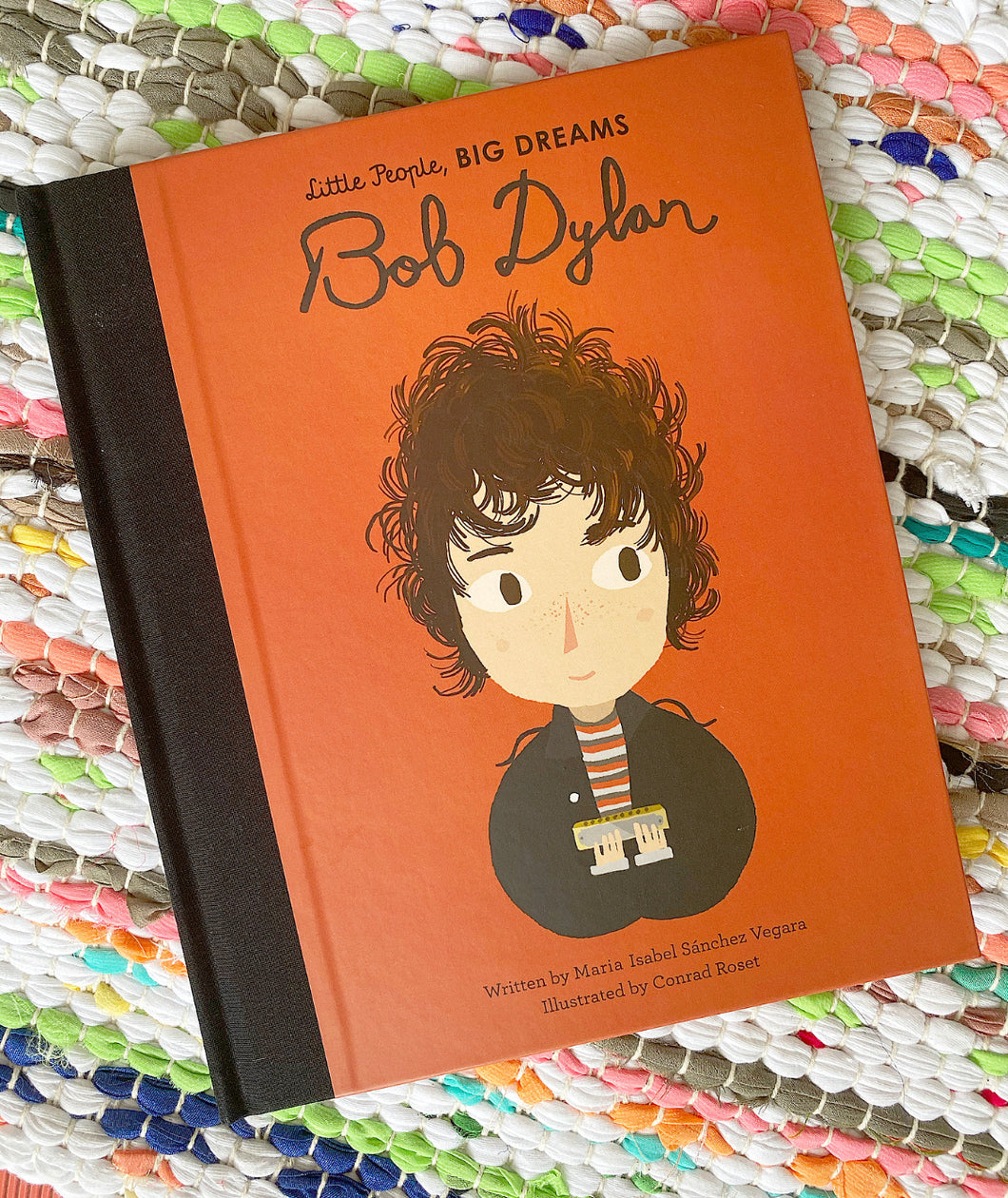 Little People, Big Dreams: Bob Dylan | Ma Isabel Sanchez Vergara