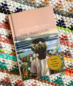 The Tradition | Jericho Brown
