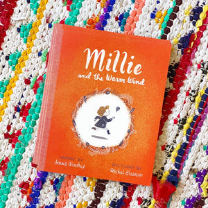 Millie and the Warm Wind | Jenna Winship