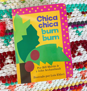 Chica Chica Bum Bum ABC (Chicka Chicka ABC) (Spanish Edition) | Bill Martin Jr.