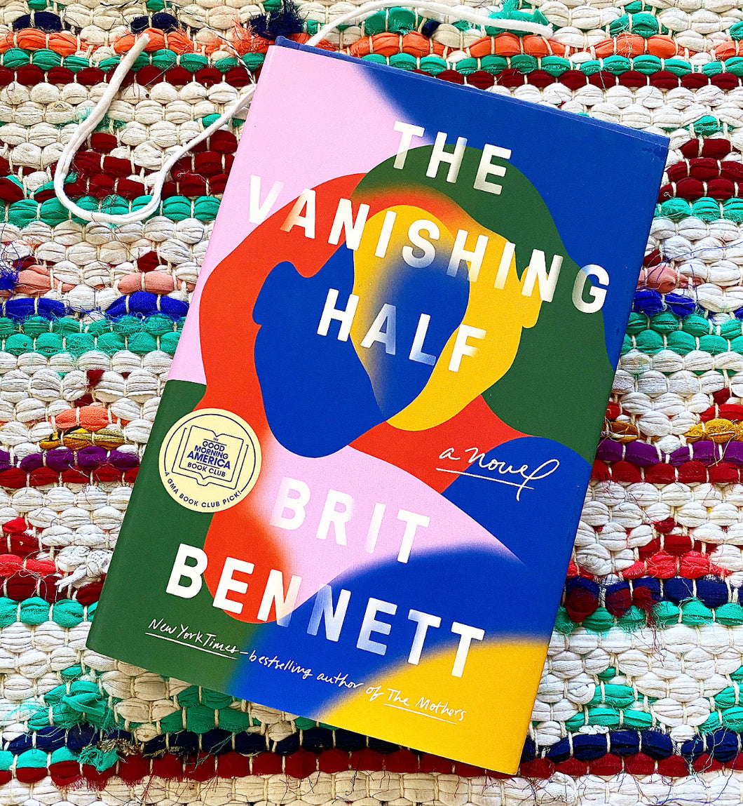 The Vanishing Half: A Novel | Brit Bennett
