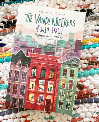 The Vanderbeekers of 141st Street Book | Karina Yan Glaser