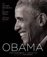 Obama: The Historic Presidency of Barack Obama - Updated Edition | Mark Greenberg