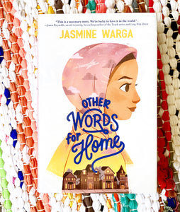 Other Words for Home | Jasmine Warga