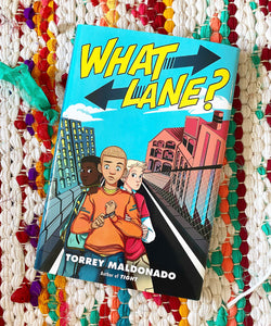 What Lane? | Torrey Maldonado