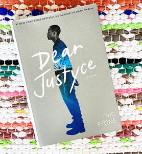 Dear Justyce [signed copies!] | Nic Stone