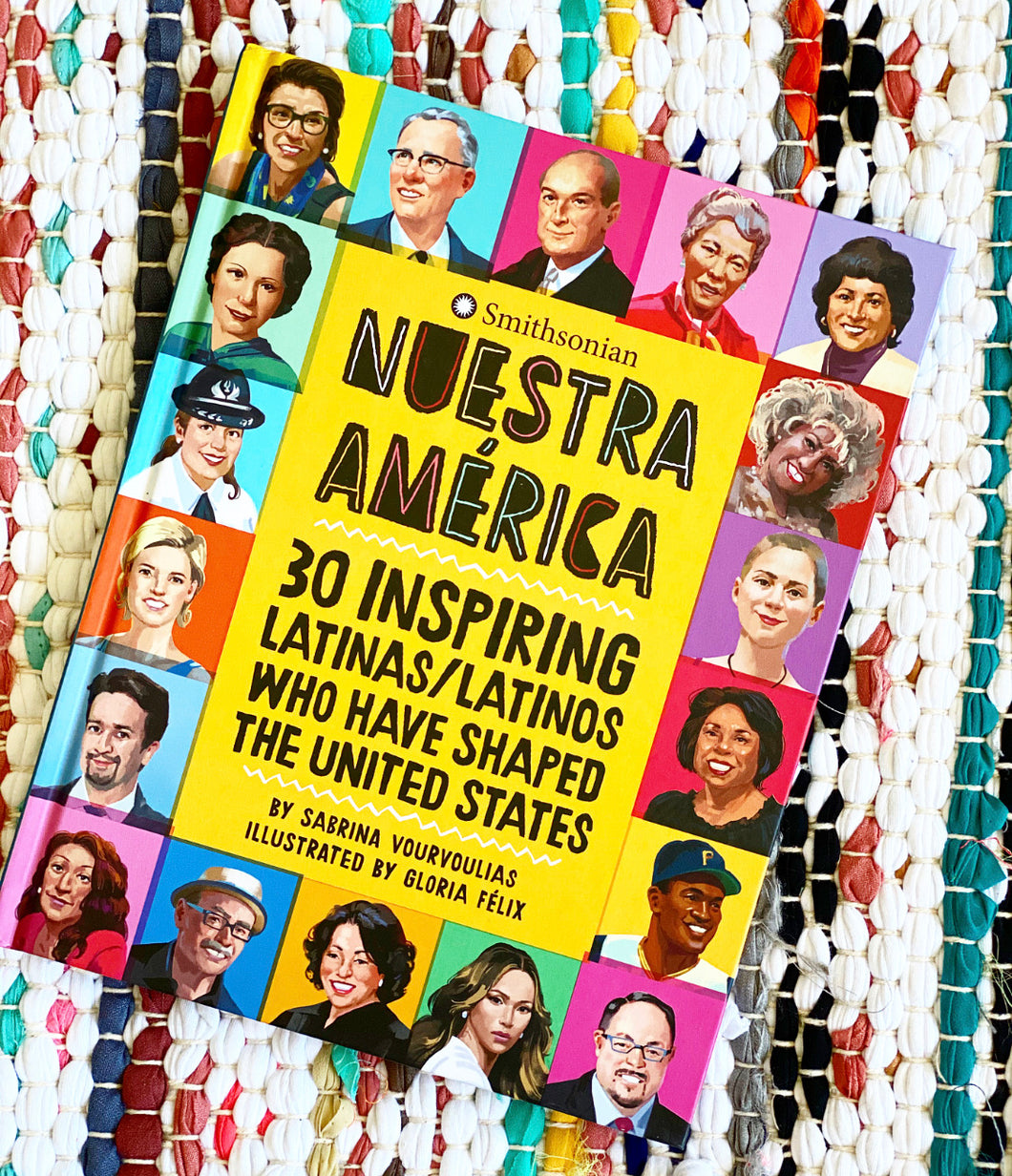 Nuestra América: 30 Inspiring Latinas/Latinos Who Have Shaped the United States | Sabrina Vourvoulias