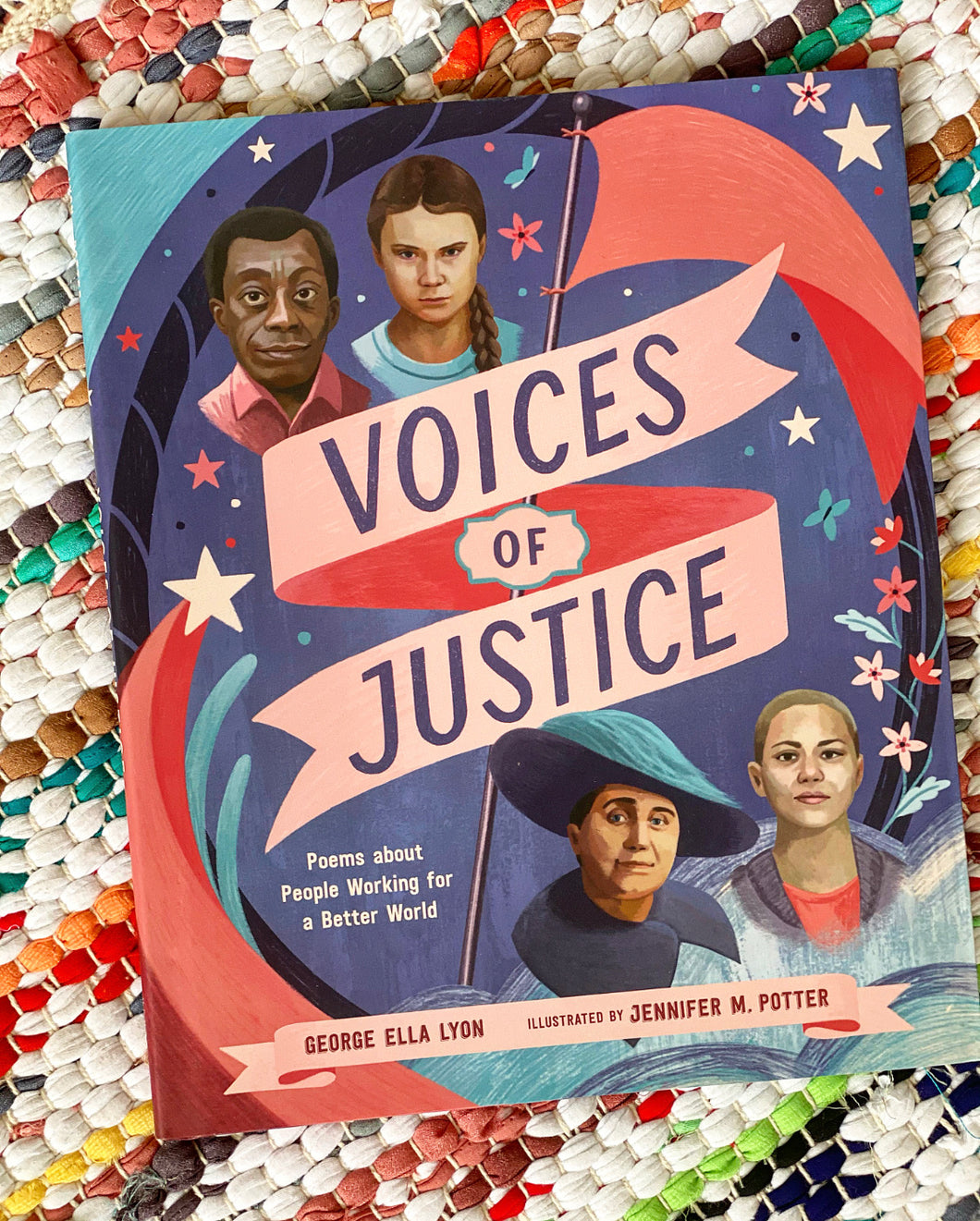 Voices of Justice: Poems about People Working for a Better World | George Ella Lyon