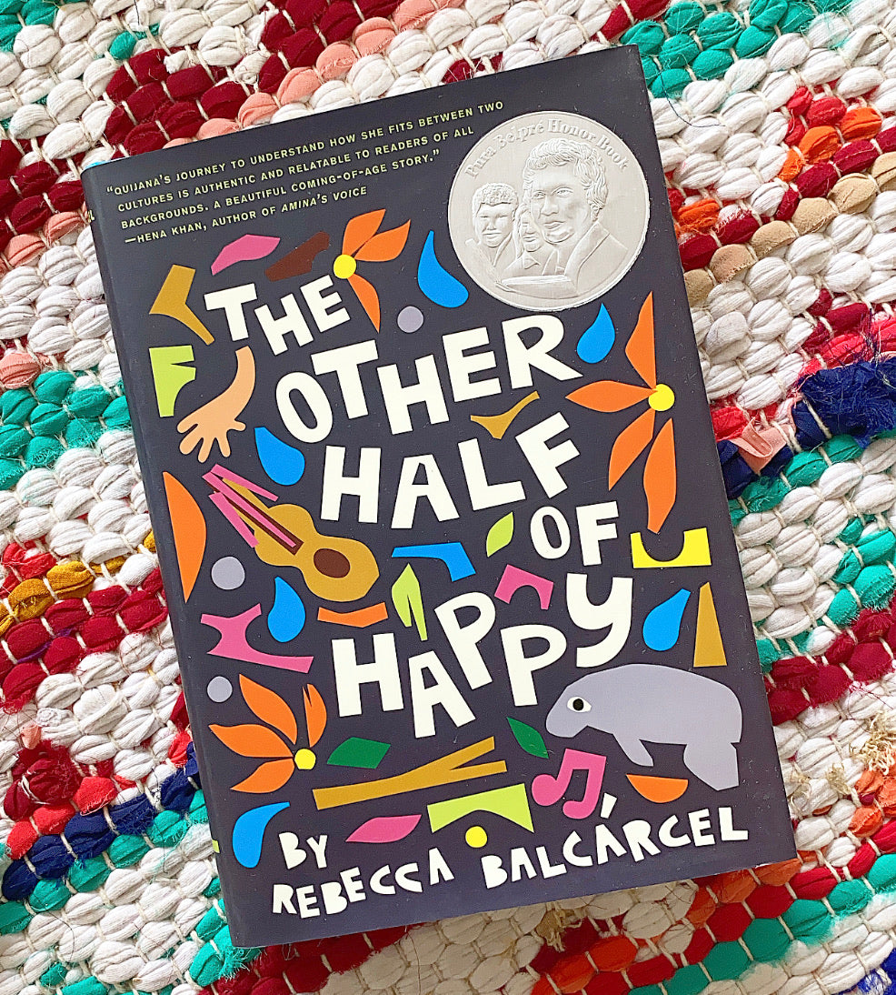 The Other Half of Happy Novel | Rebecca Balcárcel
