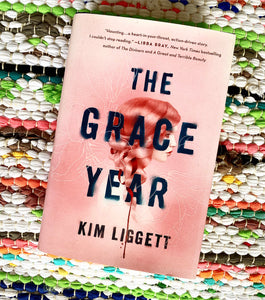 The Grace Year | Kim Liggett