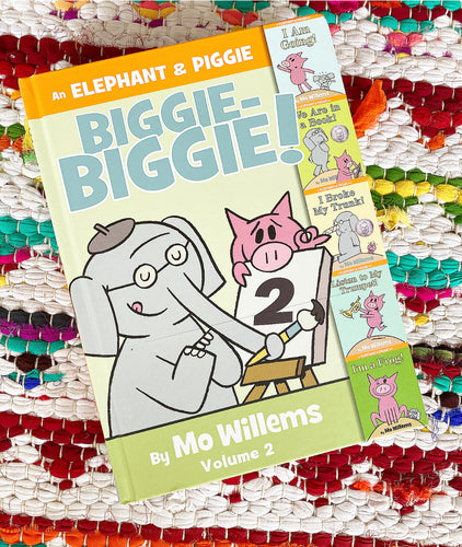 Elephant and Piggie Biggie 2 | Mo Wilems