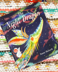 The Night Dragon | Naomi Howarth