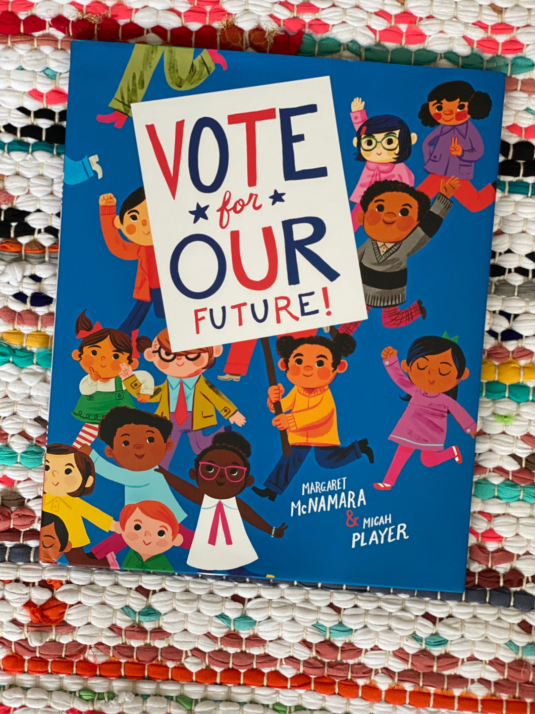 Vote for Our Future! | Margaret McNamara