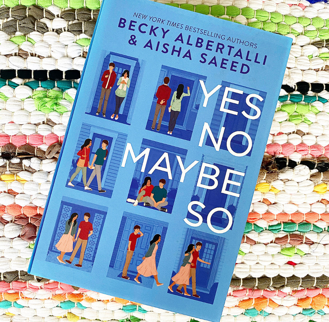 Yes No Maybe So Becky Albertalli, Aisha Saeed