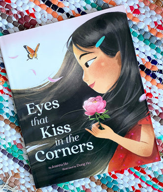 Eyes That Kiss in the Corners | Joanna Ho