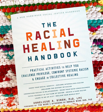 The Racial Healing Book | Singh, Phd