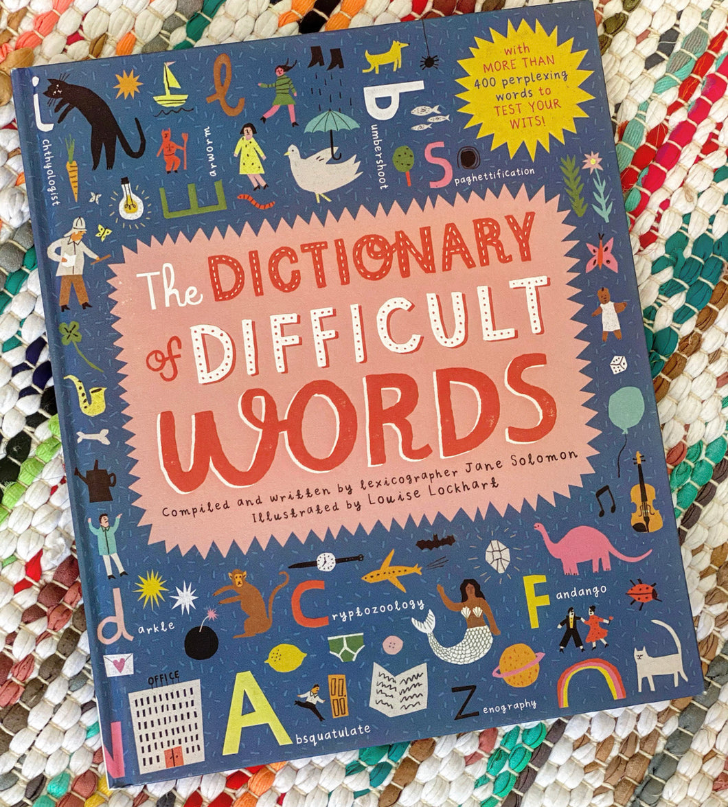 The Dictionary of Difficult Words: With More Than 400 Perplexing Words to Test Your Wits! | Jane Solomon