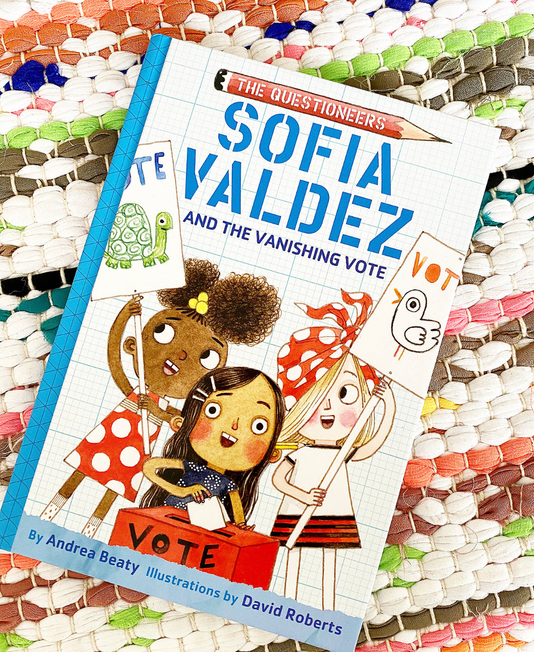 Sofia Valdez and the Vanishing Vote Book | Andrea Beaty