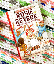 Rosie Revere and the Raucous Riveters