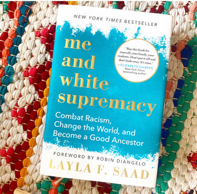 Me and White Supremacy | SAAD