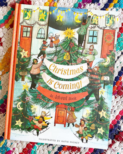 Christmas is Coming | Katie Hickey