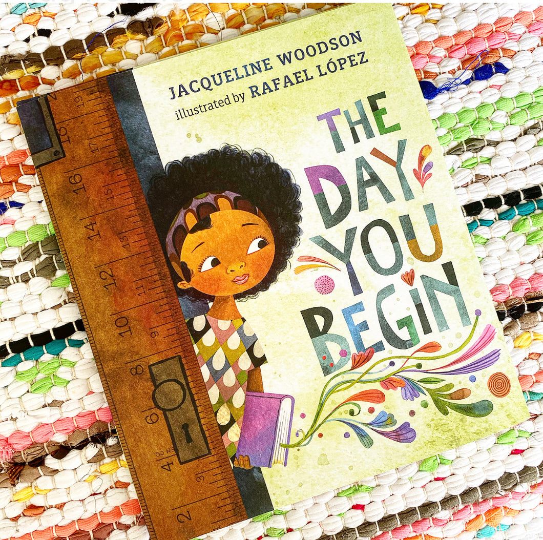 The Day You Begin | Woodson